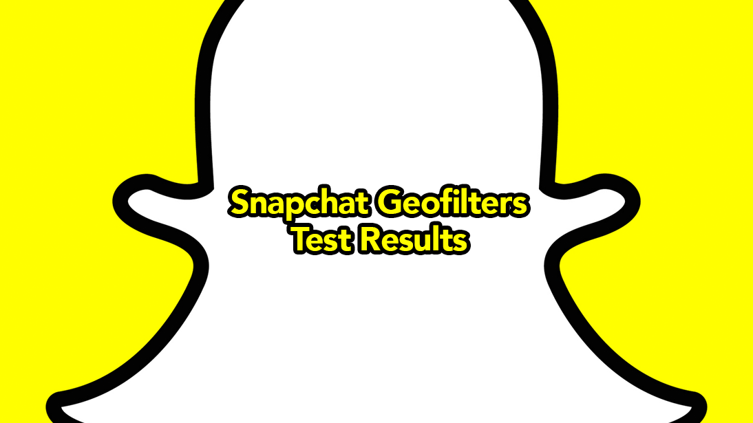 Results from Snapchat Geofilters Test